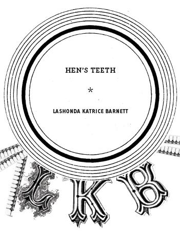 Hen's Teeth (excerpt)