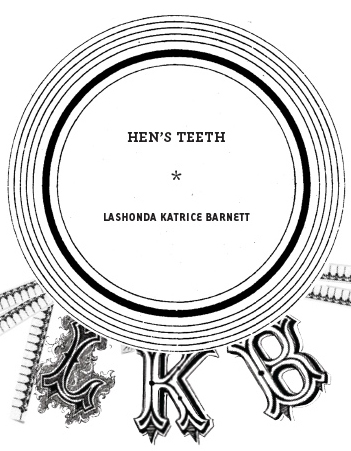Hen's Teeth (excerpt)