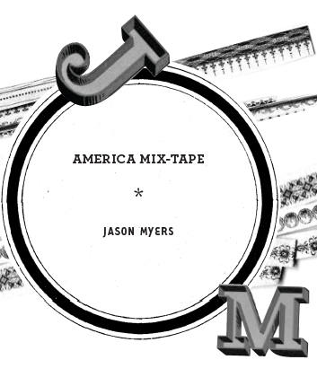 America Mix-Tape, Track 35 (excerpt)
