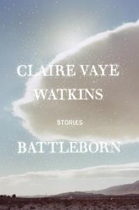 "21book  ///""Battleborn Riverhead"" by Claire Vaye Watkins  ///"