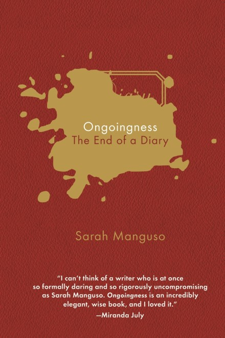Ongoingness: The End of a Diary