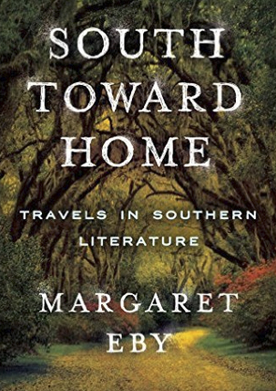 Margaret Eby: Exploring Towns & Homes of the Southern Literary Canon
