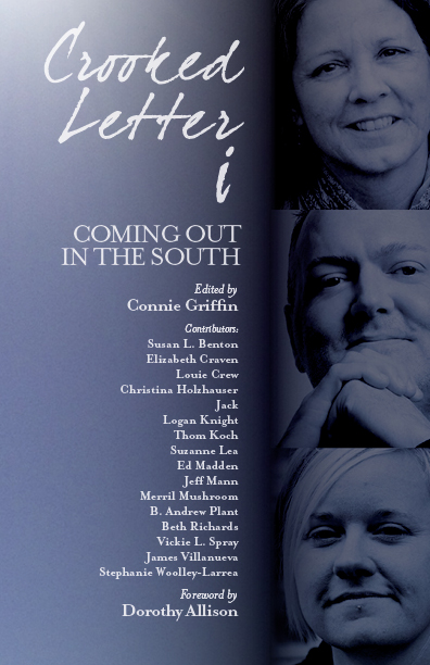 Crooked Letter i, Coming Out in the South