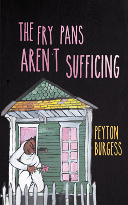 Mournful Adventure: An Interview with Peyton Burgess