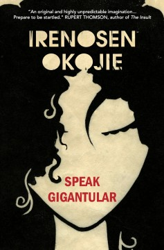 Speak Gigantular