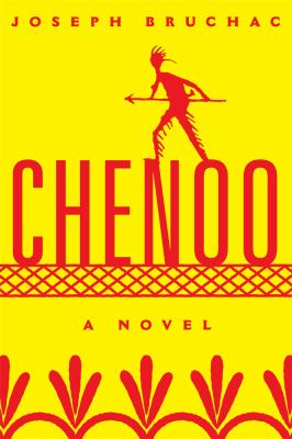Chenoo: A Novel