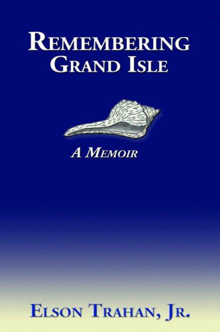Remembering Grand Isle