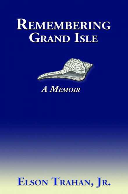Remembering Grand Isle